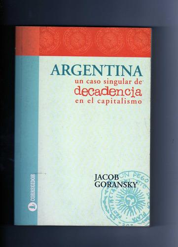 argentina uncaso singular de decadencia en el capitalismo