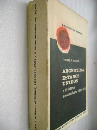 argentina usa y el sistema interamericano 1880-1914 mcgann