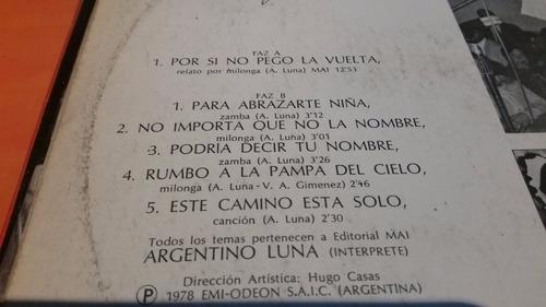 argentino luna por si no pego la vuelta vinilo impecable