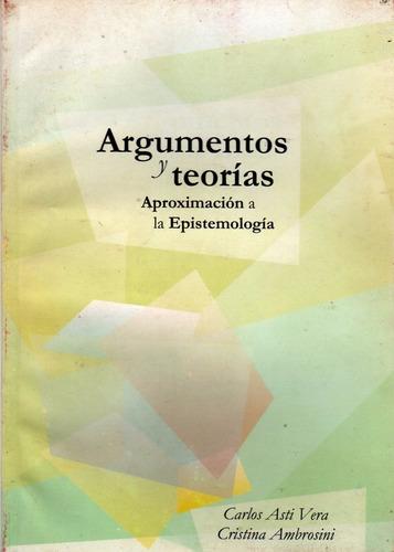 argumentos y teorías - aproximación a la epistemología