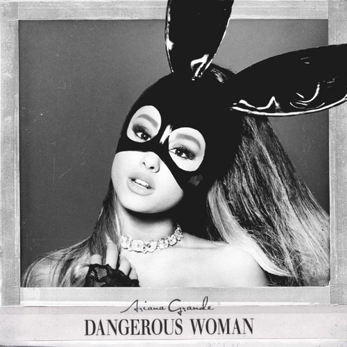 ariana grande - dangerous woman 2016 (música digital)