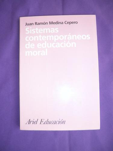 ariel educación - sistemas contemporáneos de educación moral