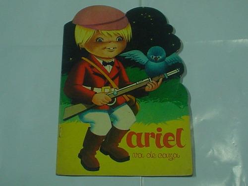 ariel va de caza dany salgueiro caymi cuento infantil1968
