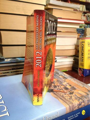armagedón 2012 las profecías mayas del fin del mundo.