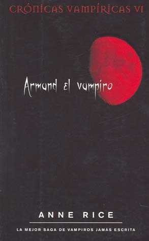armand el vampiro. anne rice