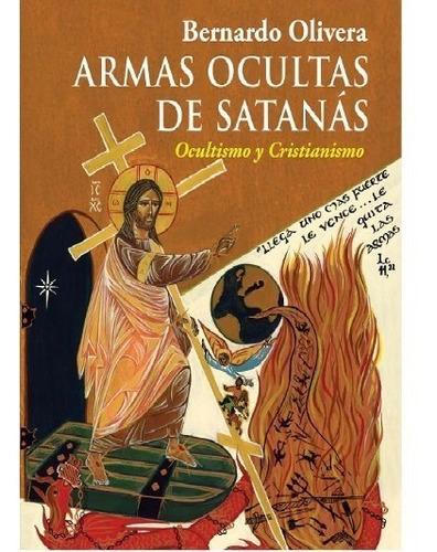 armas ocultas de satanás. ocultismo y cristianismo