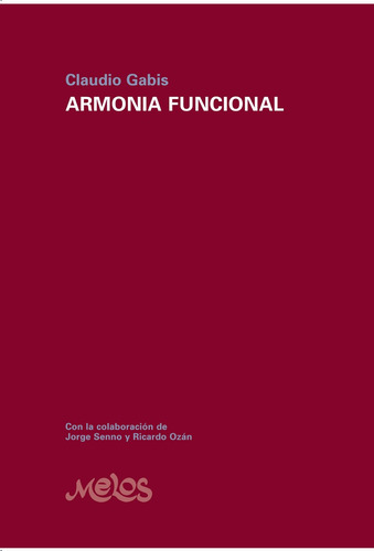 armonia funcional de claudio gabis x