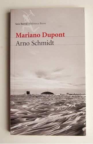 arno schmidt, mariano dupont, nuevo, primera edición