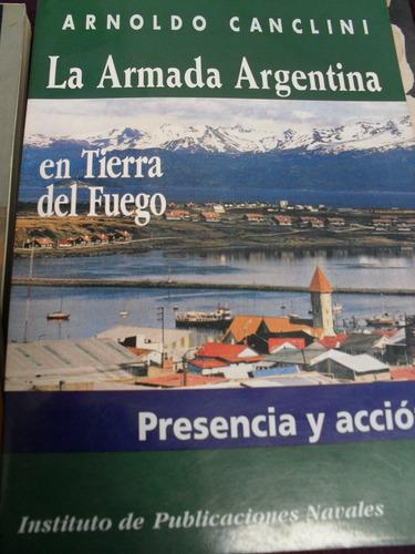 arnoldo canclini - la armada argentina en tierra del fuego