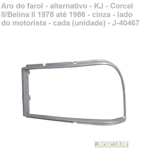 aro farol-alt.- kj-corcel ii/belina ii 78/86-cz-esq-j-40467