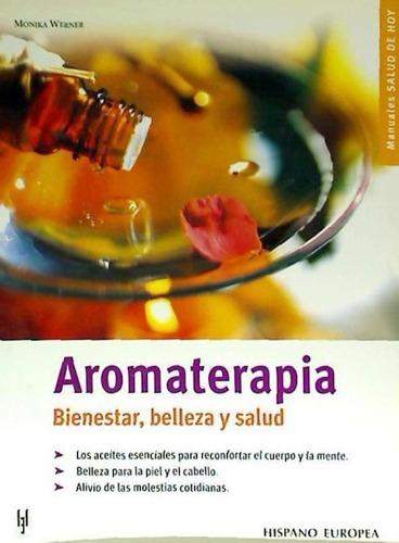 aromaterapia (salud de hoy)(libro cuidado del cuerpo)