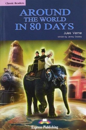 around the world in 80 days - classic readers 2 express
