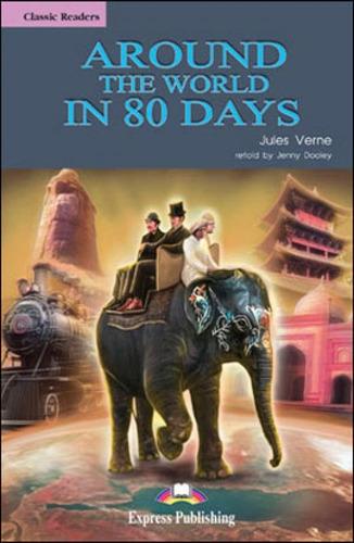around the world in 80 days - reader - elt classic readers