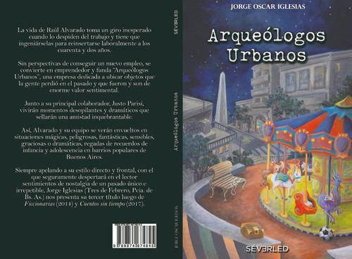 arqueólogos urbanos novela de ficción