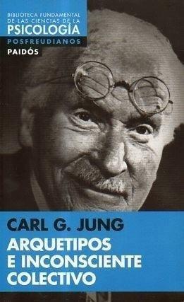 arquetipos e inconsciente colectivo, carl jung, paidós