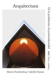 arquitectura : de la prehistoria a la postmodernidad(libro t