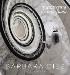 arquitectura de una boda de diez barbara sudamericana