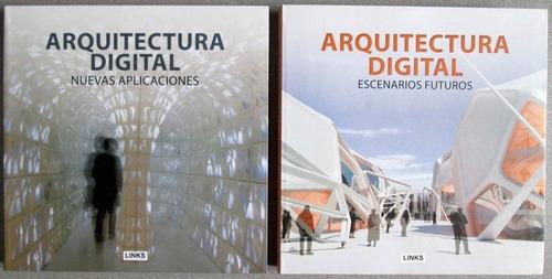arquitectura digital. aplicaciones escenarios futuros/links