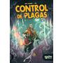 Control De Plagas - Max Aguirre Y Jok