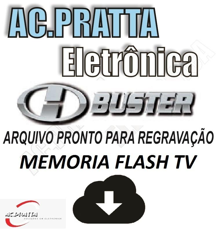arquivos-memoria-eprom-dados-flash-tv-h-buster-hbtv-29d07-hd-D_NQ_NP_726401-MLB27497027493_062018-F.jpg