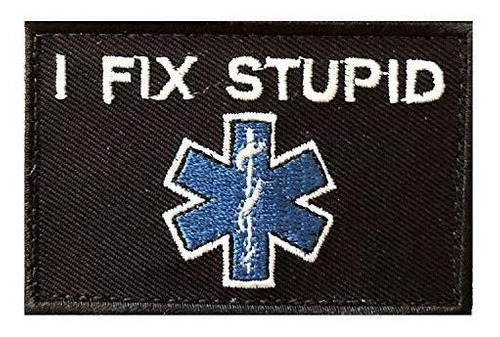 arreglar stupid morale parche ems bombero enfermera doctor h