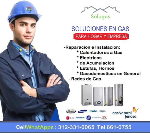 arreglo tecnico de calentadores reparación estufas calderas