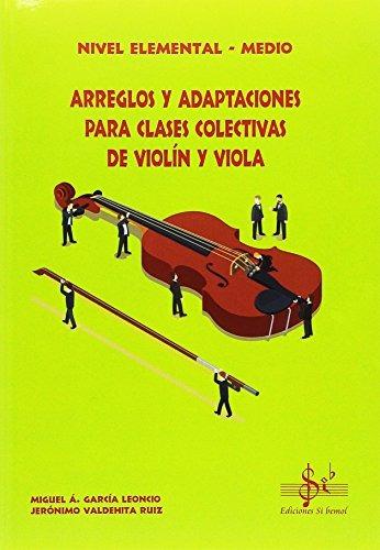 arreglos y adaptaciones para clases colectivas de violãn y