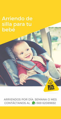 arriendo/alquiler/aluguer sillas para bebes para auto.
