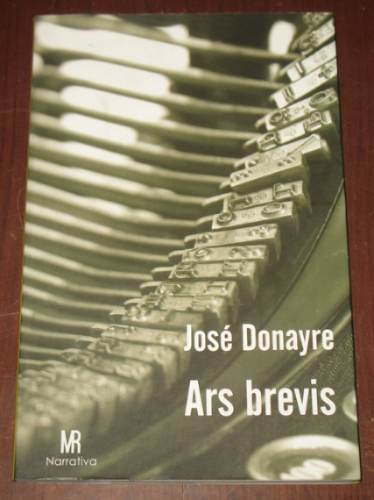 ars brevis : josé donayre - relatos literatura lima 2008