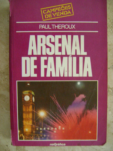 arsenal de família paul theroux