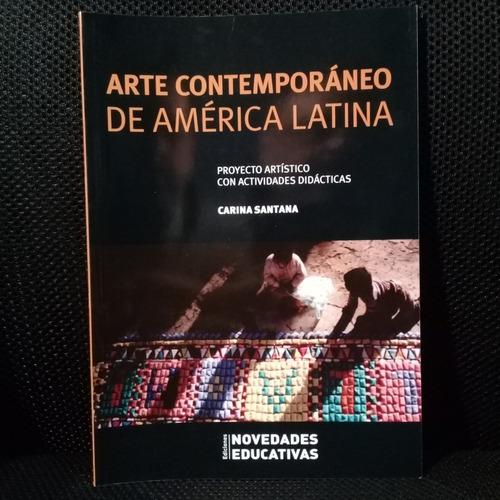 arte contemporáneo de américa latina de carina santana