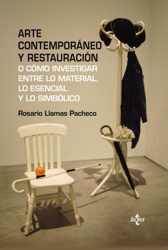 arte contemporáneo y restauración: o cómo investigar entre l