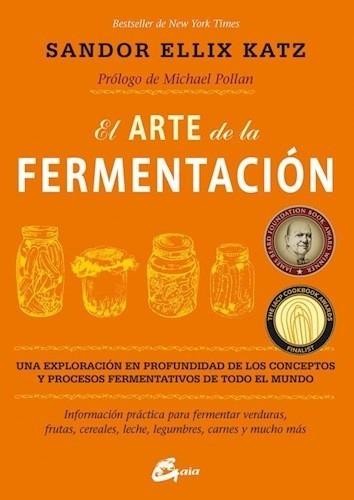arte de la fermentacion, el - sandor ellix  katz