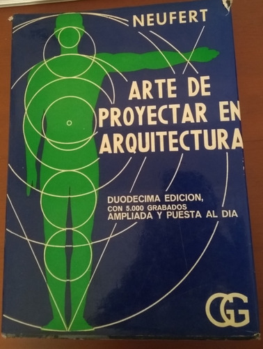 arte de proyectar en arquitectura ernest neufert - 12va edic
