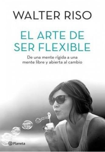 arte de ser flexible / walter riso (envíos)