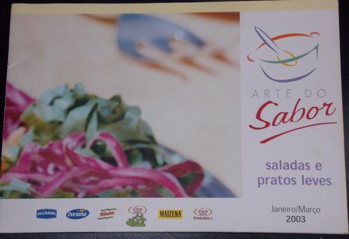 arte do sabor saladas e pratos leves