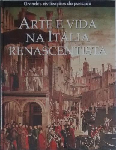 arte e vida na itália renascentista