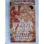 Historia Ilustrada De Las Formas Artisticas Etruria Y Roma