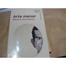 Arte Menor Betina Gonzalez   E14