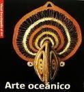 arte oceanico (rustico) (visual encyclopedia of art)