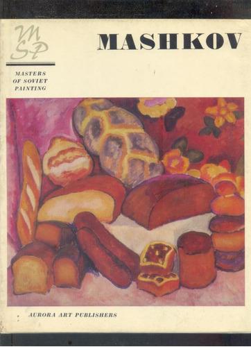 arte sovietico - mashkov.-