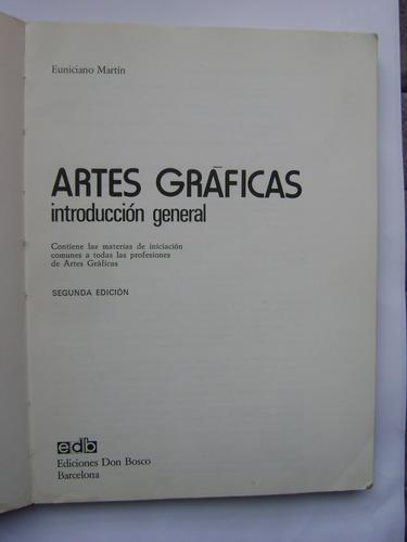 artes gráficas, introducción general / euniciano martín
