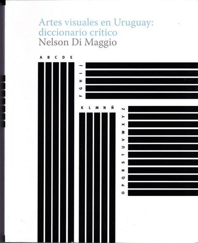 artes visuales en uruguay: diccionario crítico