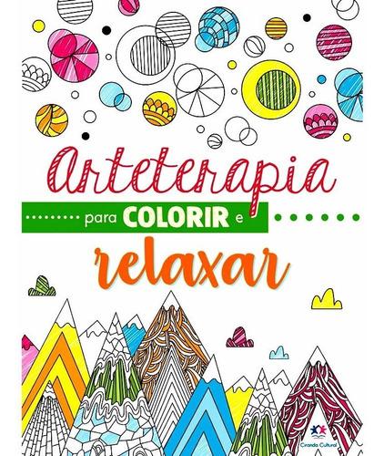 arteterapia livro para colorir e relaxar