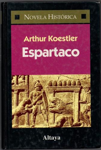 arthur koestler - espartaco