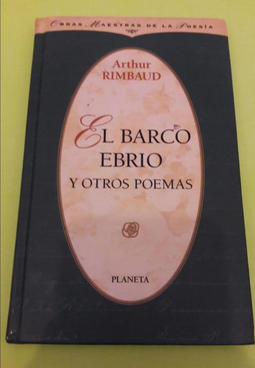 Arthur Rimbaud El Barco Ebrio Y Otros Poemas Pdf