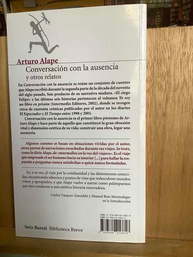 arturo alape - conversaciones con la ausencia - cuentos -