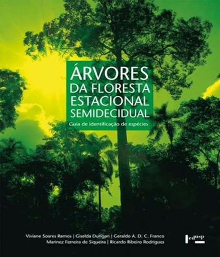 arvores da floresta estacional semidecidual - ed 2