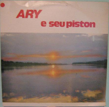 ary e seu piston   -   chantecler - stereo  - 1958/1982