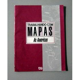 As Américas - Trabalhando Com Mapas